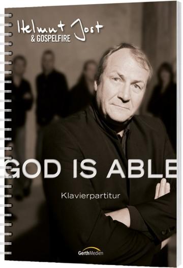 Helmut Jost & Gospelfire – God is able Klavierausgabe