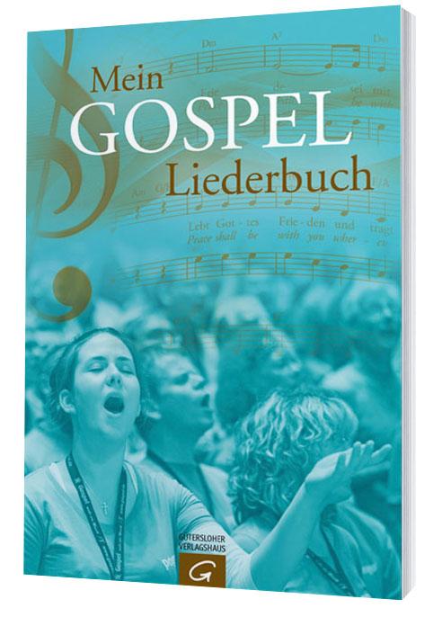 Mein Gospelliederbuch Liederbuch