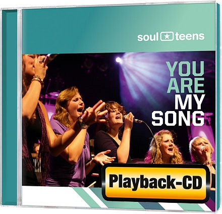Soulteens – You are my song  Playback-CD
