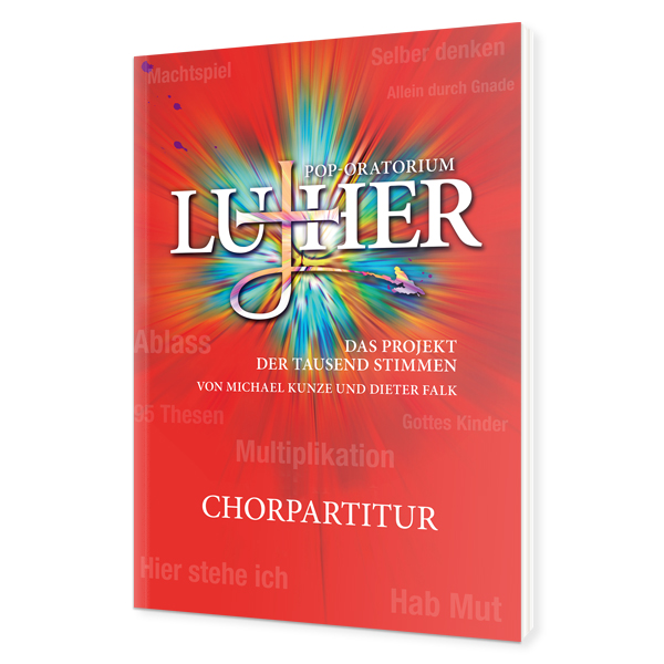 Pop-Oratorium Luther - Chorpartitur