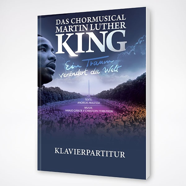 Chormusical Martin Luther King - Klavierpartitur