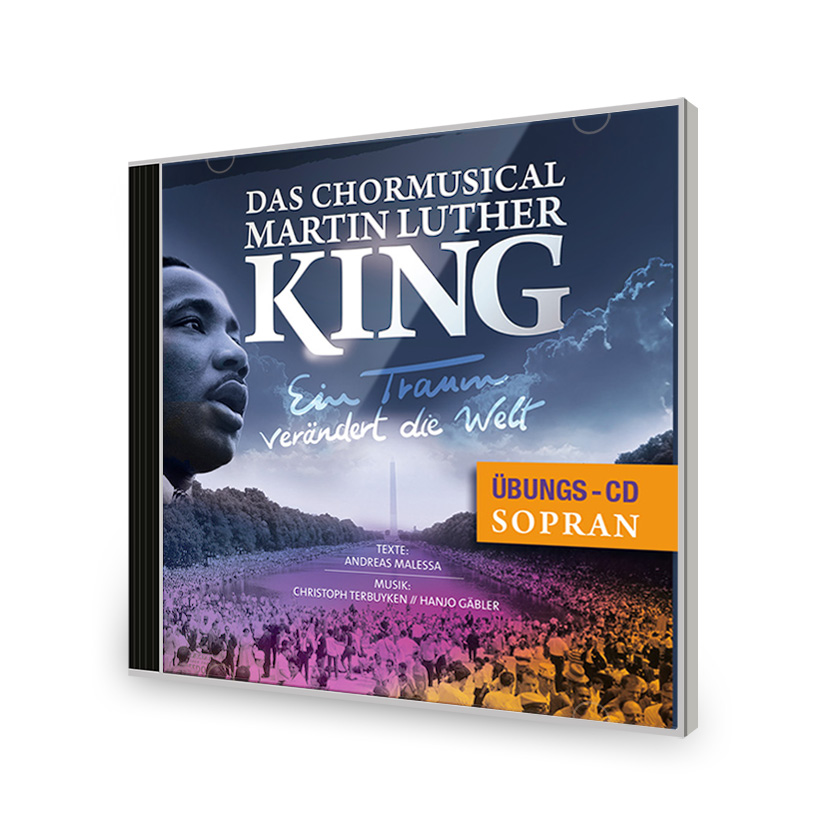 Chormusical Martin Luther King Übungs-CD Sopran