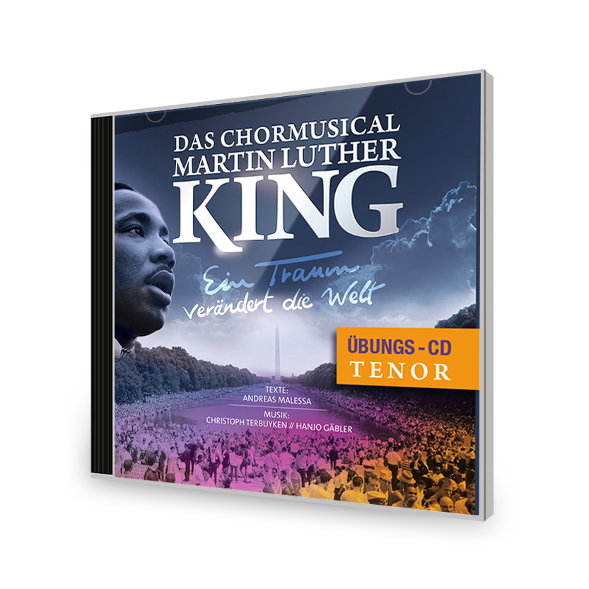 Chormusical Martin Luther King Übungs-CD Tenor