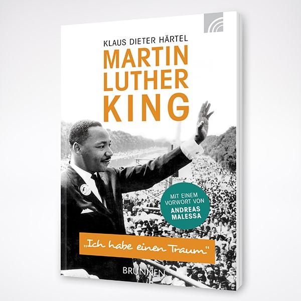 Härtel - Martin Luther King - Ich habe einen Traum