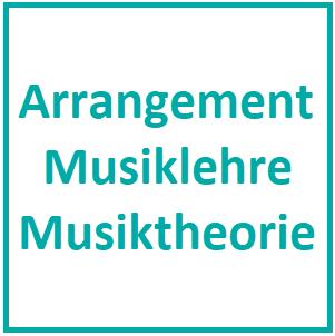 Arrangement / Musiklehre / Musiktheorie