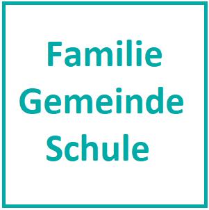 W07 - Familie / Gemeinde / Schule