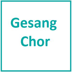 Gesang / Chor