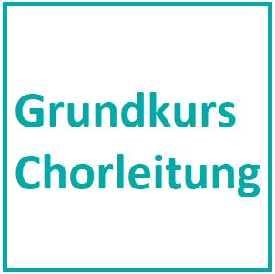 Grundkurs Chorleitung